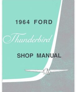 1964 Thunderbird Shop Manual